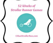 52 Weeks of Stroller Runner Games