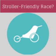 What is a Stroller-Friendly Race?