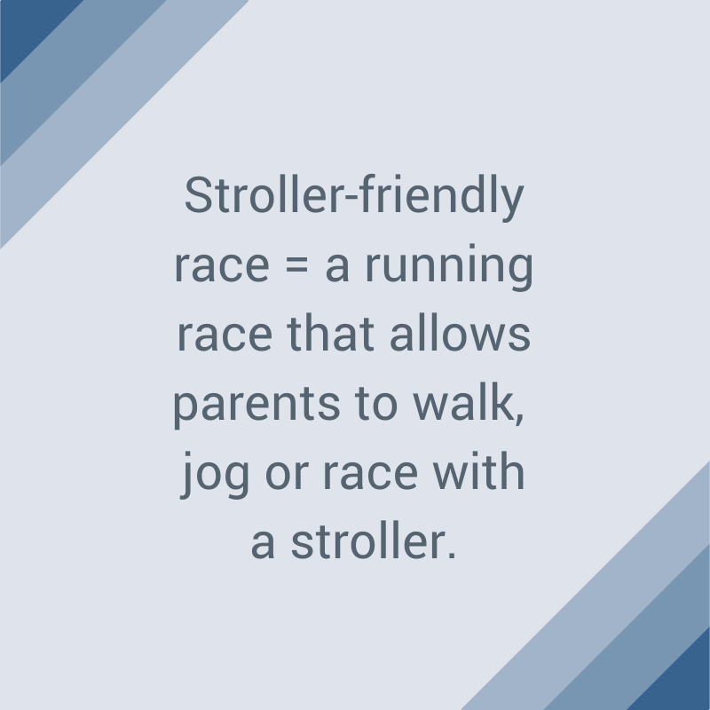Stroller-friendly Race-1