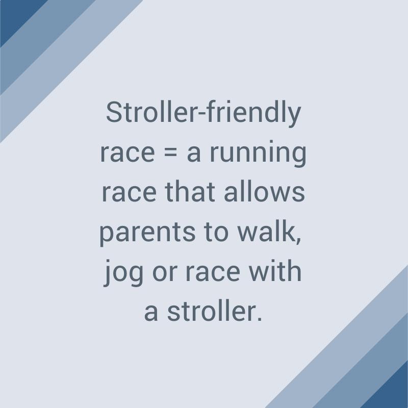 Stroller-friendly Race-1